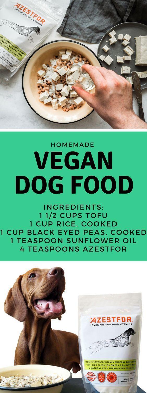 Homemade Vegan Dog Food Vegan Dog Food Dog Food Recipes