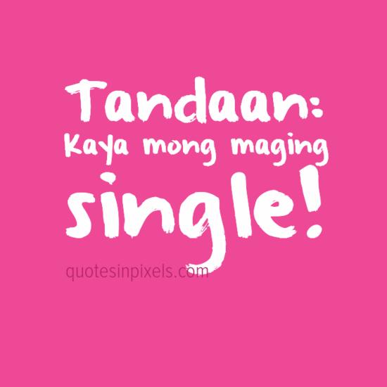 Quotes in Pixels: Alex Gonzaga: Kaya Mong Maging Single!