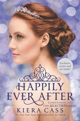 Happily Ever After. Go behind the scenes of Kiera Cass's #1 bestselling Selection series with this gorgeous collection of novellas and exclusive extrasMeet Prince Maxon before he fell in love with America, and a girl named Amberly before she became queen. See the Selection through the eyes of a guard who watched his first love drift away and a girl who fell for a boy who wasn't the prince. This must-have companion to the Selection series includes four novellas—two of which are only available in