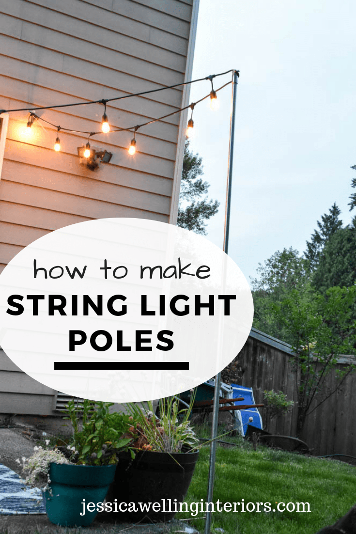 Easy Diy String Light Poles Diy Decorating Patio