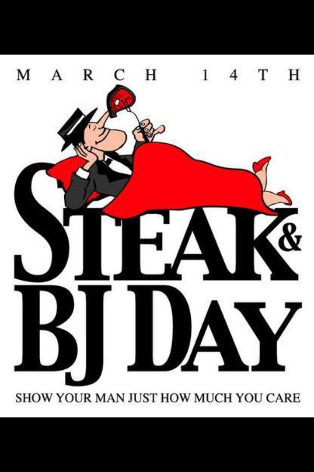 Day steak When blowjob is and