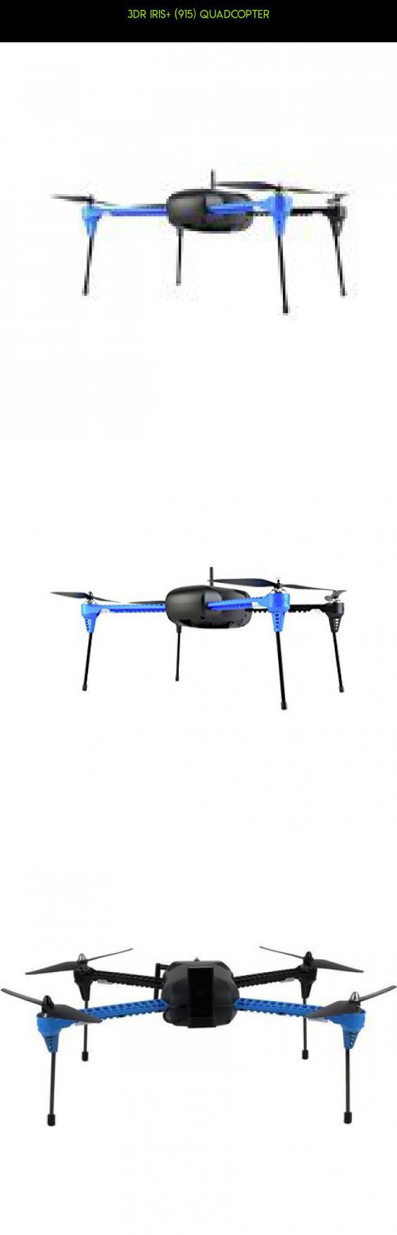 3DR IRIS+ (915) Quadcopter #fpv #camera #racing #915 #drone