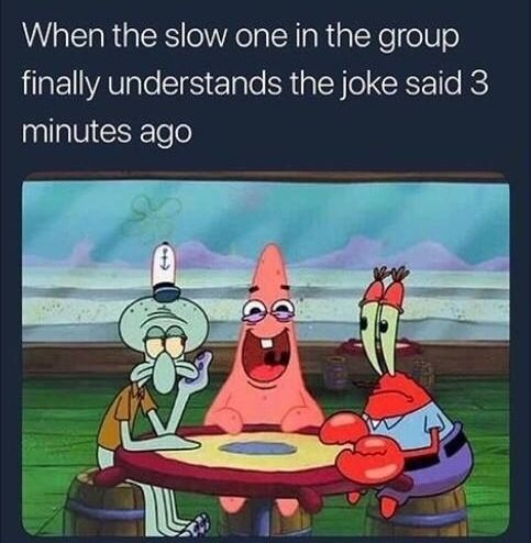 Pin By Nashely On Funny Meme In 2020 Funny Spongebob Memes Stupid Funny Memes Funny Relatable Memes