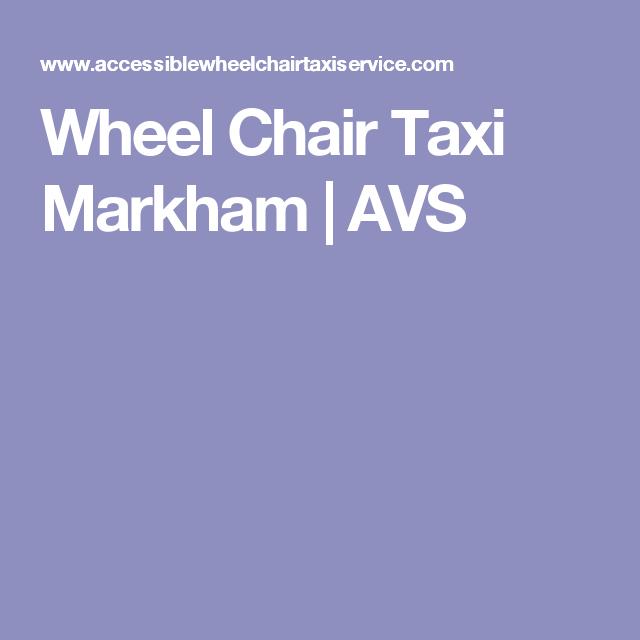 Wheel Chair Taxi Markham   AVS