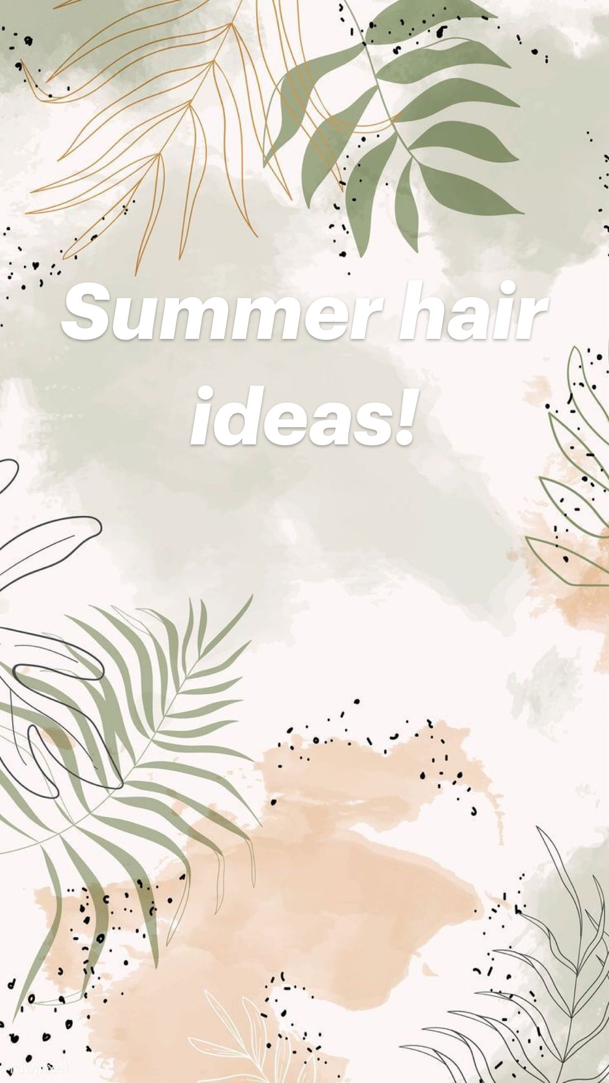 Summer hair ideas!