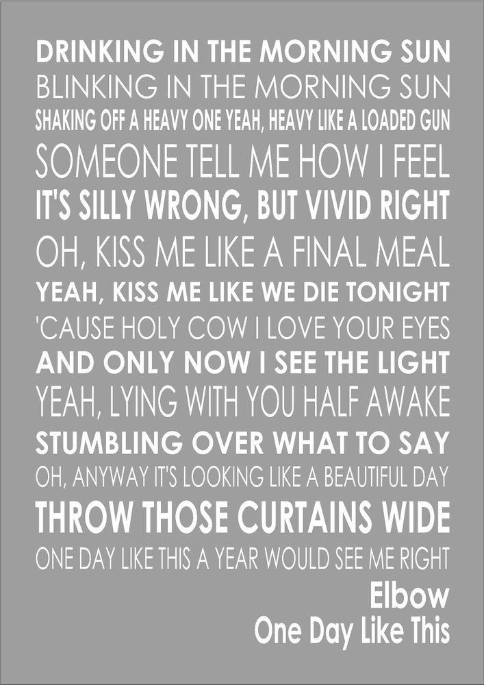 Lyric like this lyrics : Elbow - One Day Like This - Word Words Song Lyric Lyrics Wall Art ...