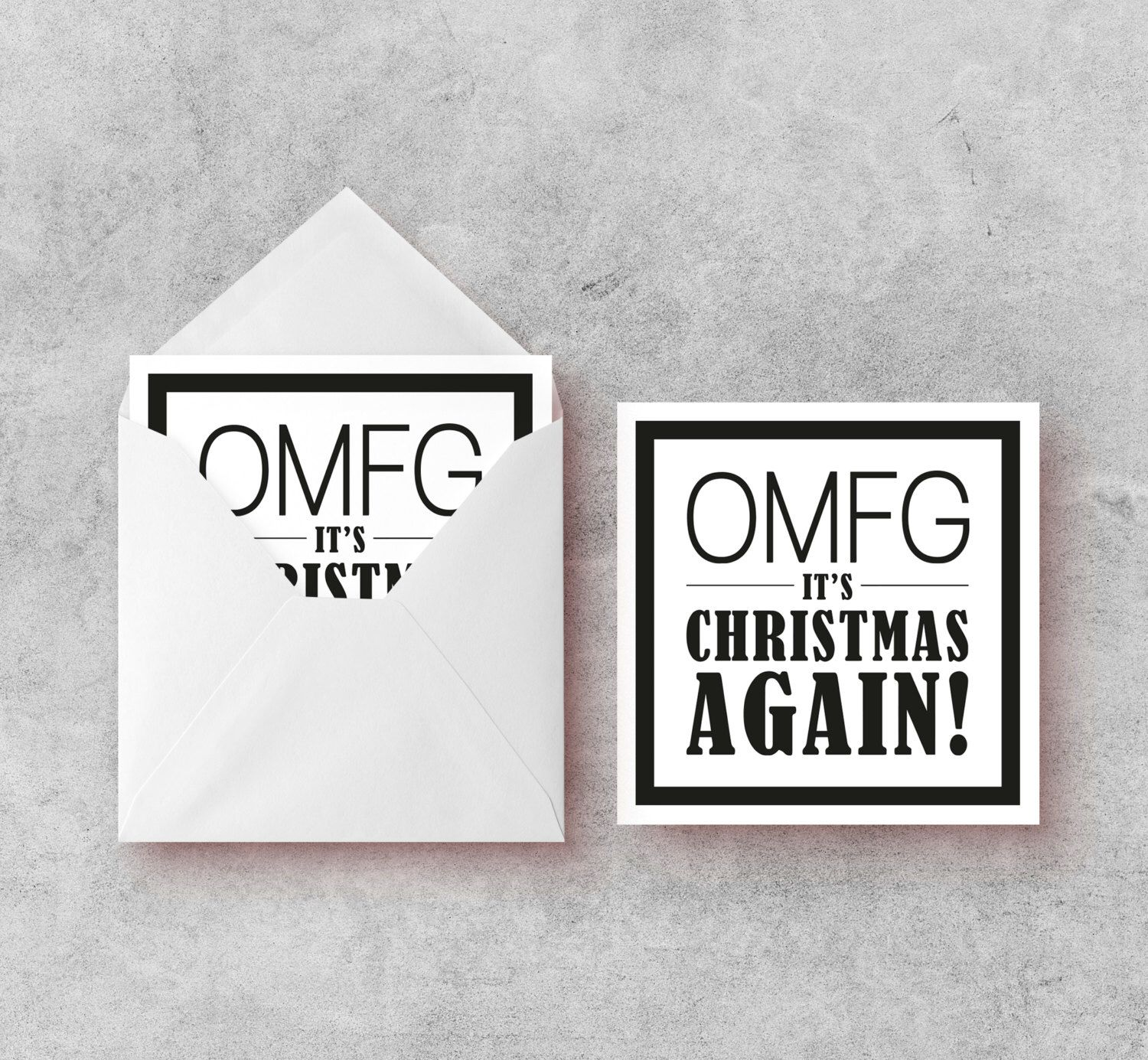 Christmas Card, OMFG It's Christmas!, Christmas Sayings, Funny Christmas Cards, Monochrome, Text Speak by ApricotPoodleDesign on Etsy https://www.etsy.com/uk/listing/494617183/christmas-card-omfg-its-christmas