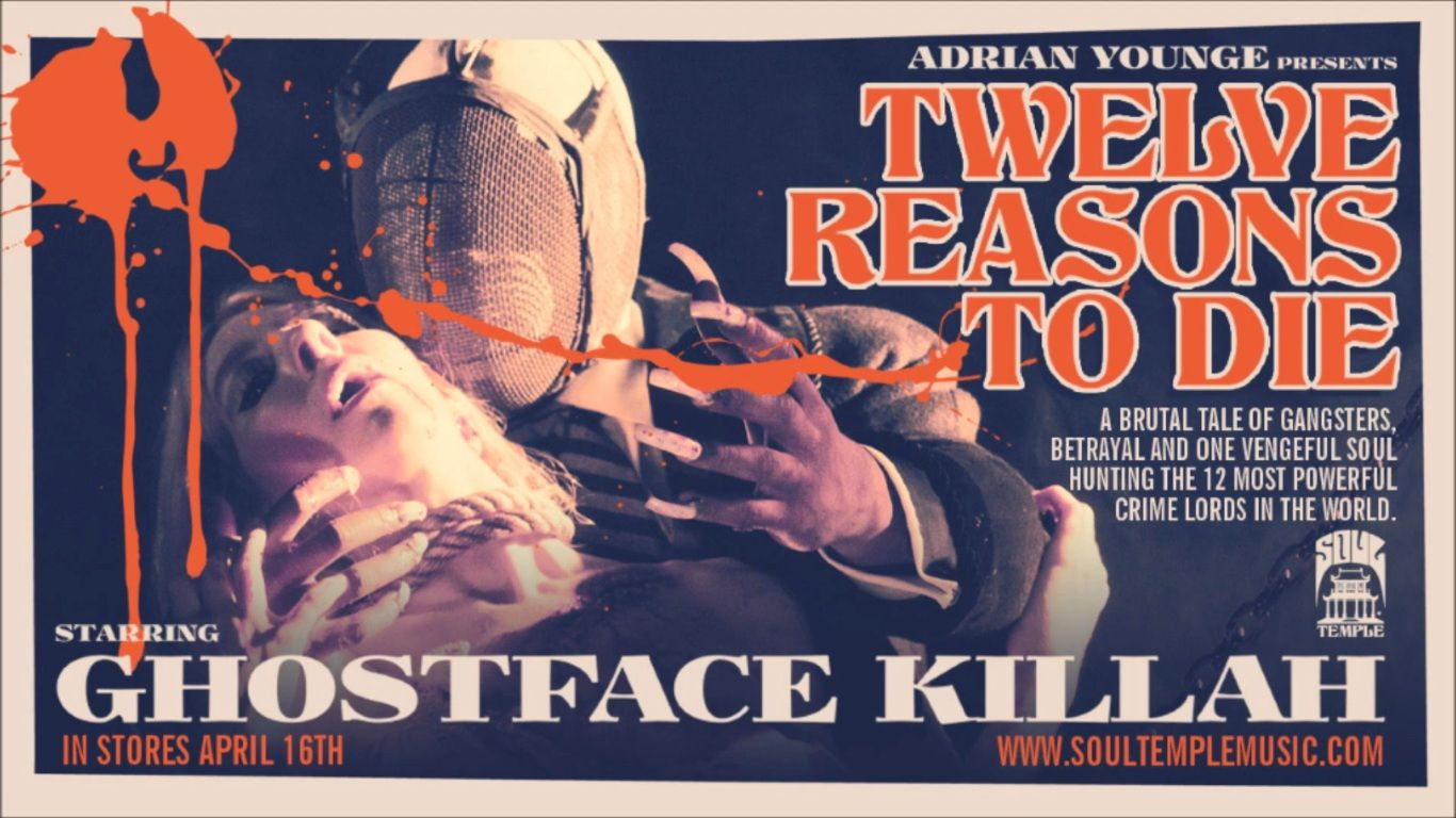 Not A Movie But I Hope They Make One Out Of This Album Ghostface Killah Twelve Reasons To Die Ghostface Killah Adrian Younge Ghostface