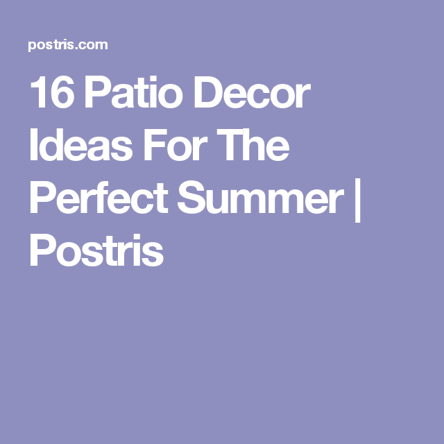 16 patio decor ideas for the perfect summer patios outdoor