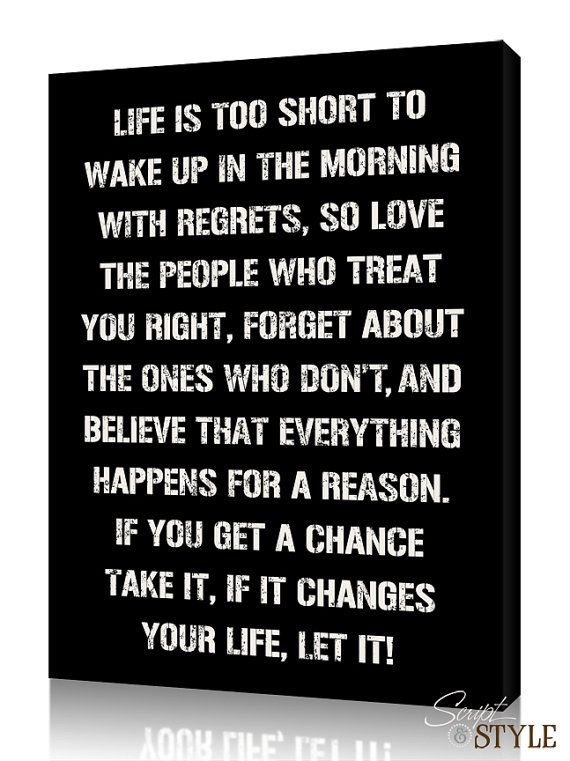 Custom Canvas Wall Art With Quote Life Is Too Short To Wake Up With