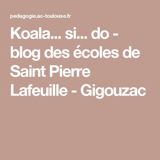 Koala... si... do - blog des écoles de Saint Pierre Lafeuille - Gigouzac