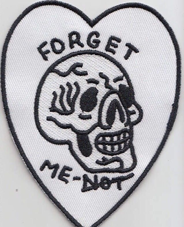 Forget Me Embroidered Patch / Bad Vibes By Matt Darling