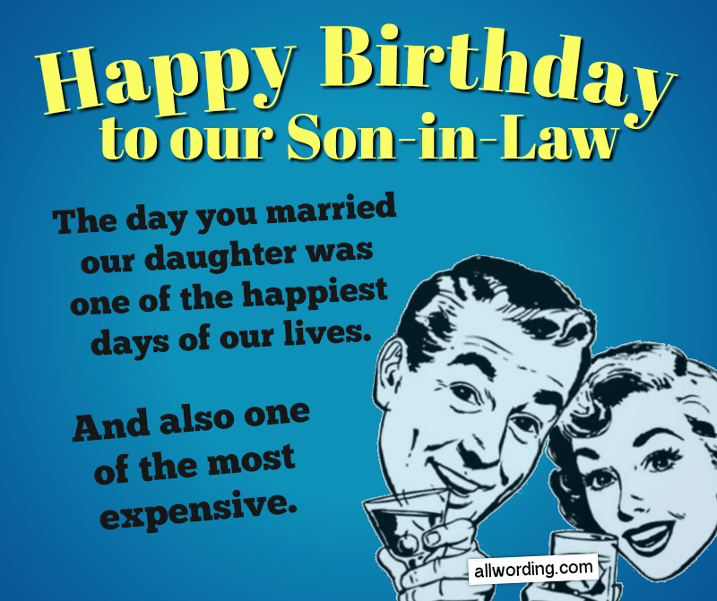 30 Clever Birthday Wishes For A Son In Law Clever Birthday Wishes Birthday Wishes For Son Funny Happy Birthday Images