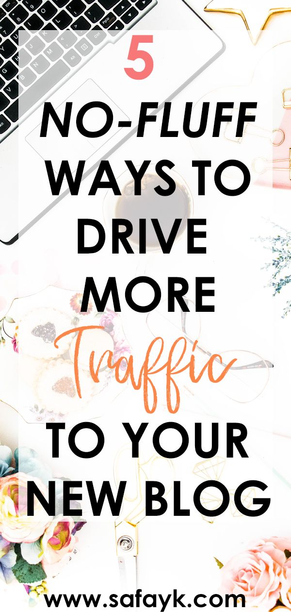 Blogging Tips: 5 Ways to Drive More Traffic To Your New Blog #articlesblog