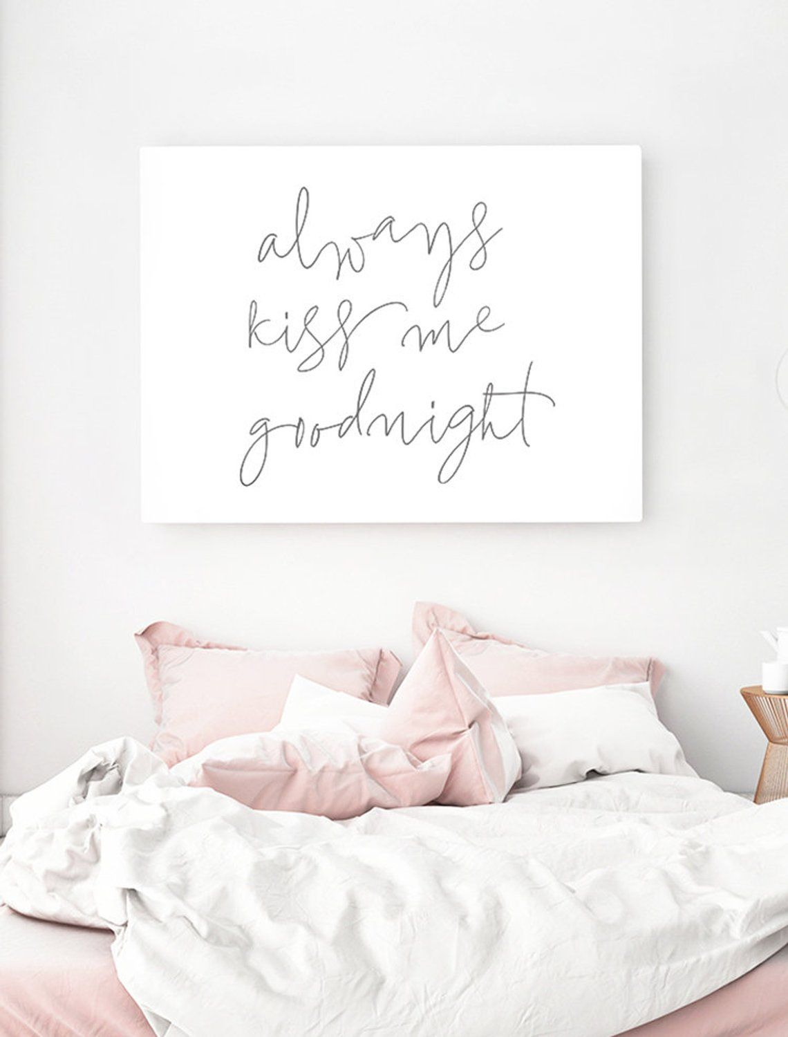 Always Kiss Me Goodnight Print Bedroom Quote Above Bed Wall Art