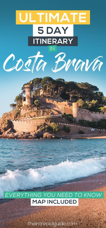 Costa Brava Itinerary 45 Best Things to do in Costa Brava