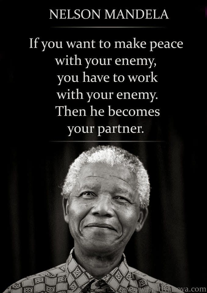 Nelson Mandela Quote On Making Peace With Your Enemy Nelson