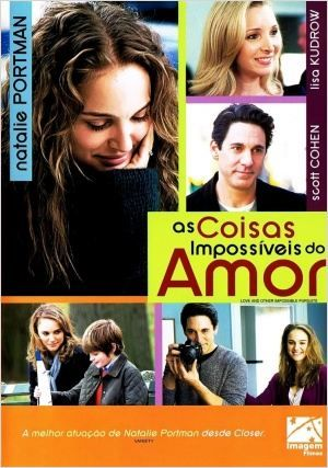 As Coisas Impossiveis Do Amor Love And Other Impossible Pursuits