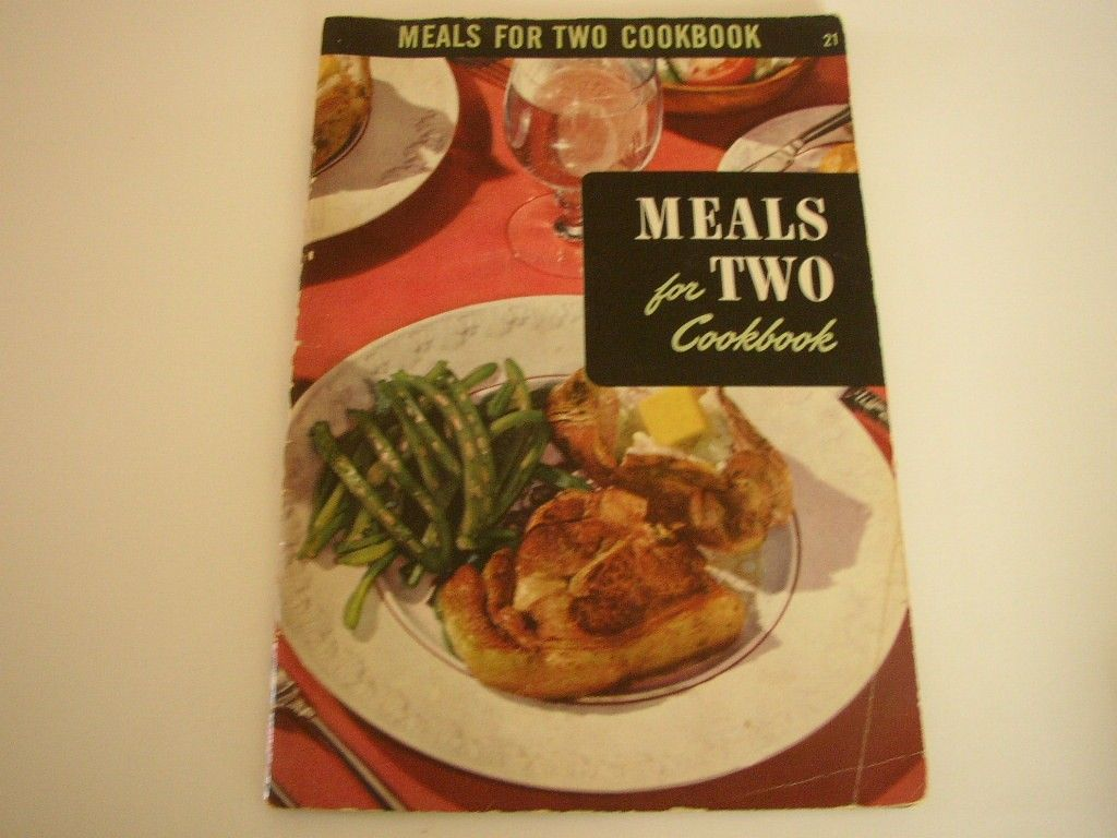 Meals For Two Book 1954 Vintage Cookbook Recipes Cooking For 2 Culinary Arts Institute