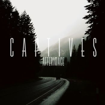 Captives - Afterimage