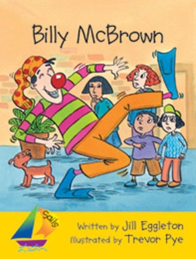 Billy Mcbrown By Jill Eggleton Jill Eggleton Shared Reading