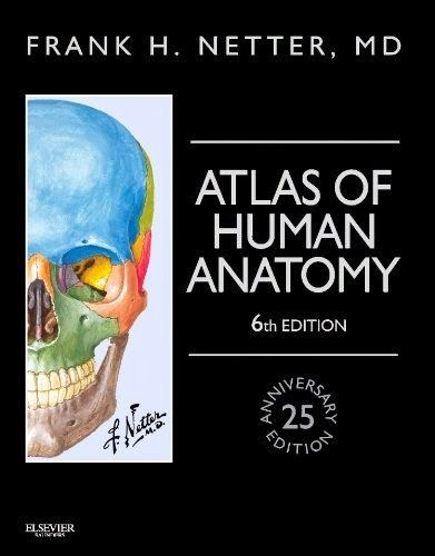 Download The Book Netters Atlas Of Human Anatomy 6th Edition PDF For Free Preface 25th Anniversary Frank H Netter MDs