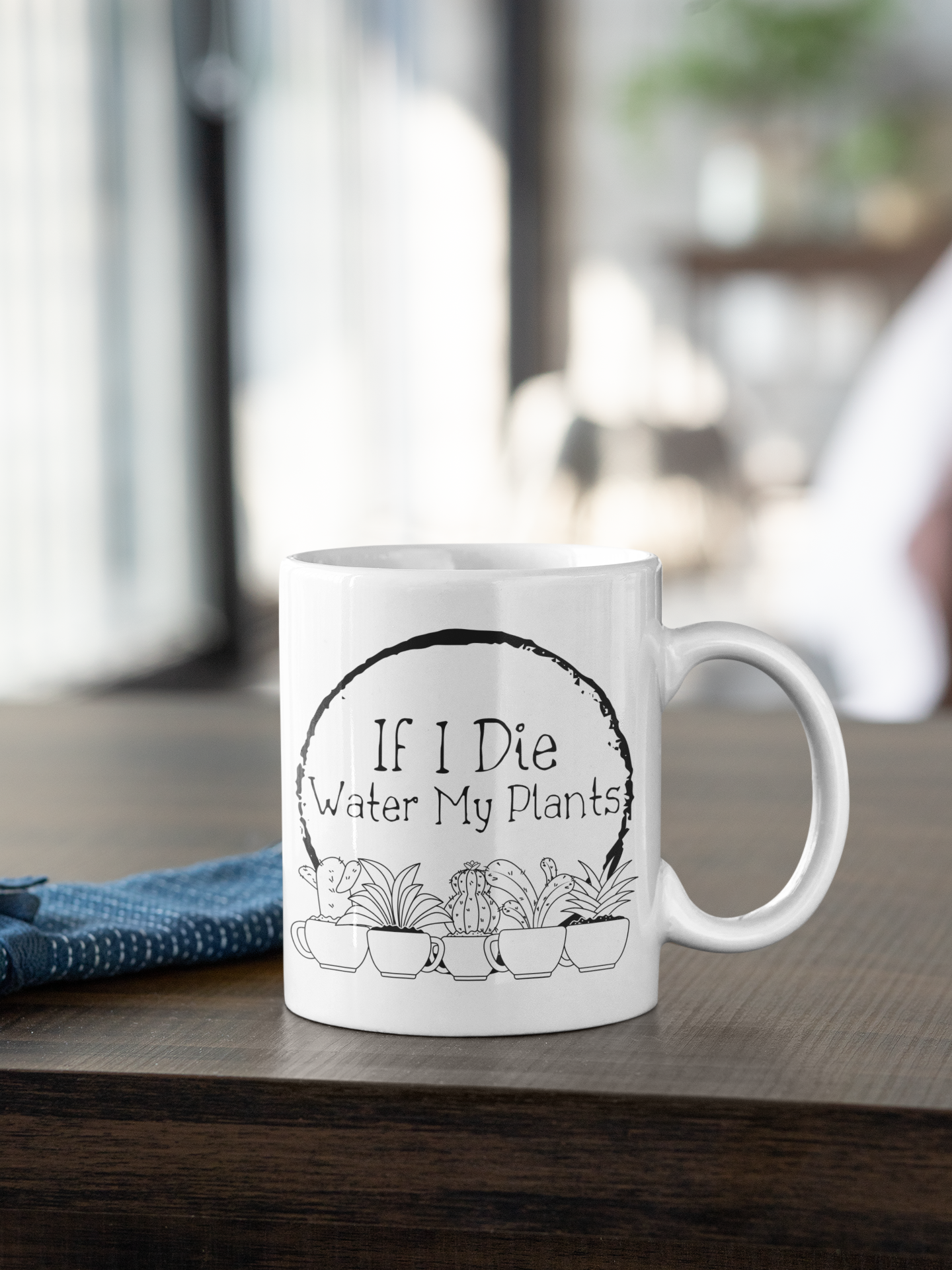 If I Die Water My Plants Gift Mug for Plant Lovers, Funny