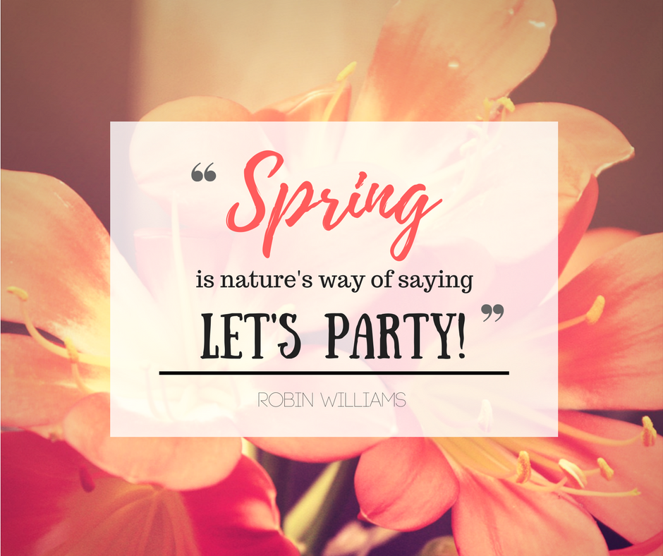 Robin Williams Quote About Spring Awesome Quotes About Life Best Quotes Spring Quotes Quotes