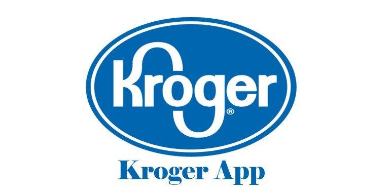 Kroger App - Kroger App Download | Kroger Application