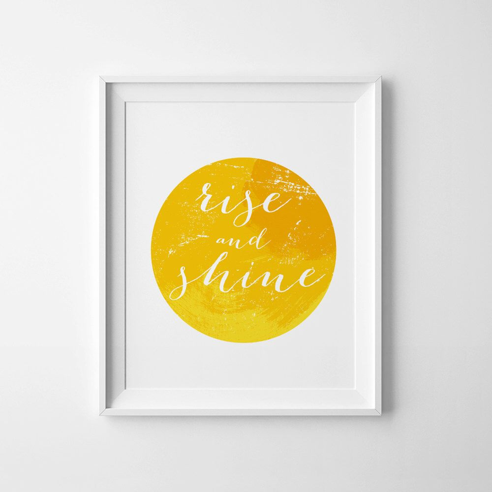 Yellow home decor, Inspirational quote, typography art, Rise and ...