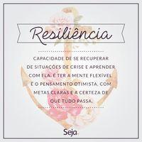 Seja Resiliente Acredite Na Sua Força No Seu Potencial Creia Que é