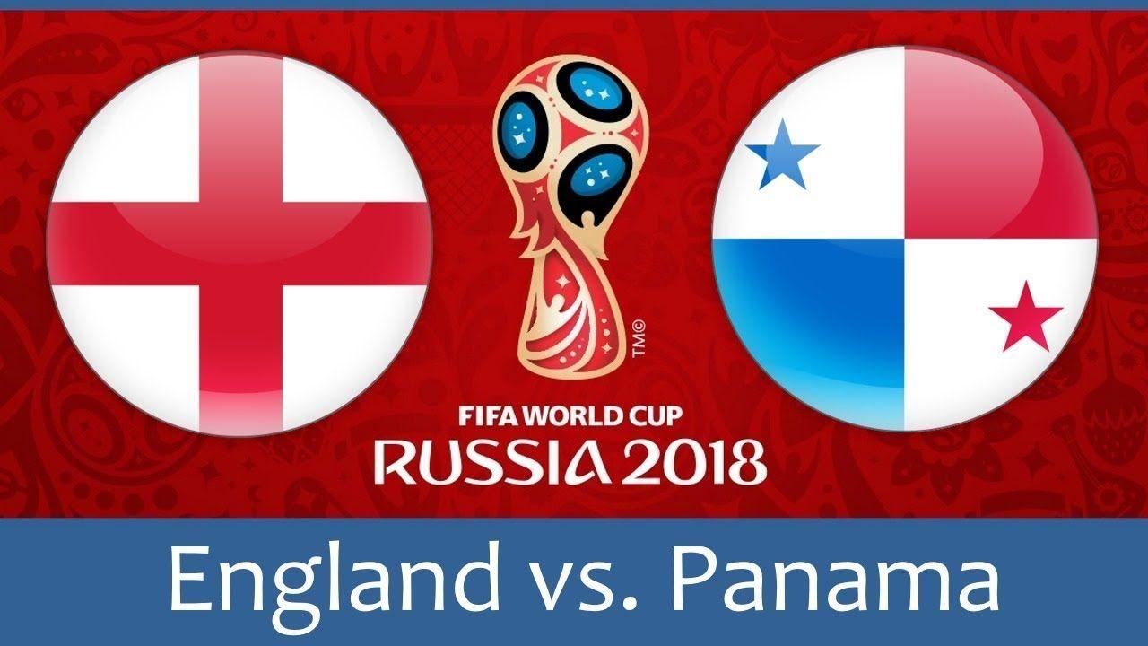 England Vs Panama Prediction Fifa World Cup 2018 World Cup 2018 Russia World Cup Fifa World Cup