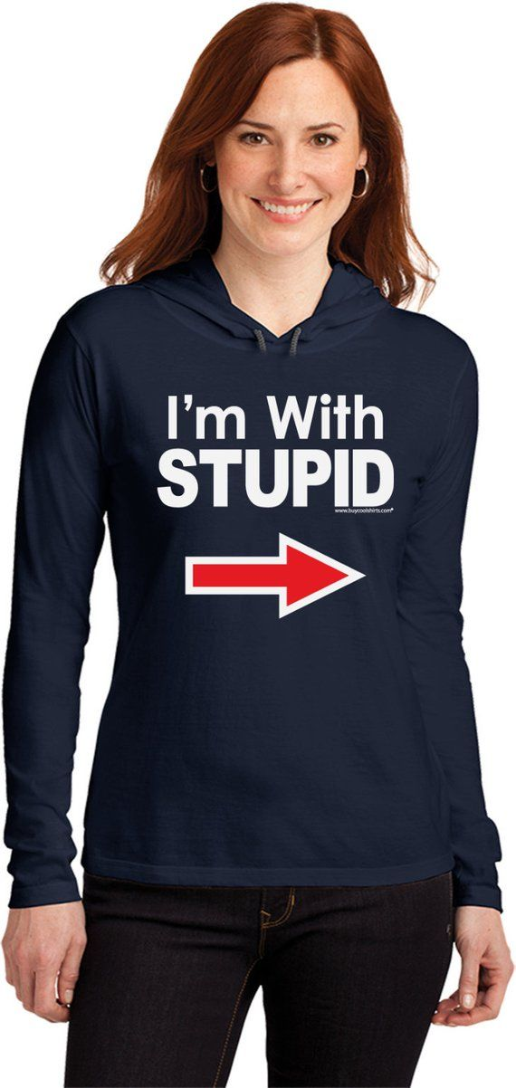 69ea35a3 I'm with Stupid White Print Ladies Long Sleeve Hooded Shirt WSTUPID-887L