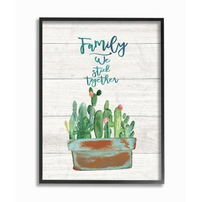 Stupell Industries 16 In X 20 In Family We Stick Together Cactus Succulents Watercolor By Jo Moulton Cactus Wall Art Succulent Wall Art Textured Wall Art