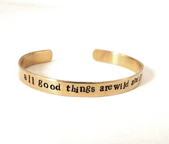 Metal Quote Bracelet Hand Stamped Jewelry By Wyomingcreative 20 00 All Good Things Are Wild And Free