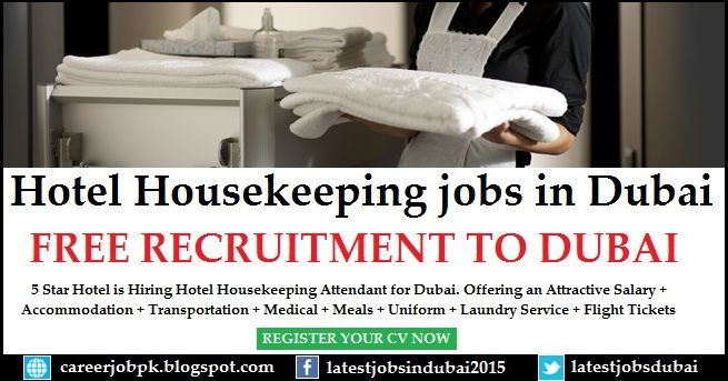 Hotel Housekeeping Jobs In Dubai 5 Star Is Hiring Attendant For