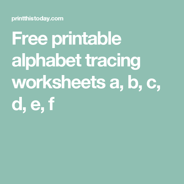 Free printable alphabet tracing worksheets a, b, c, d, e, f | Prek ...