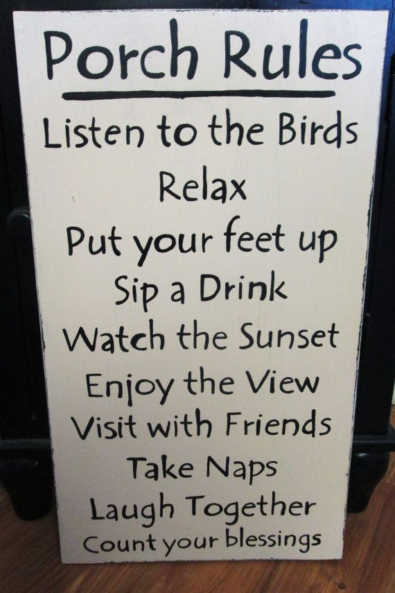 Porch Rules Sign By Littletownhomedecor On Etsy 10 00 Idecorate