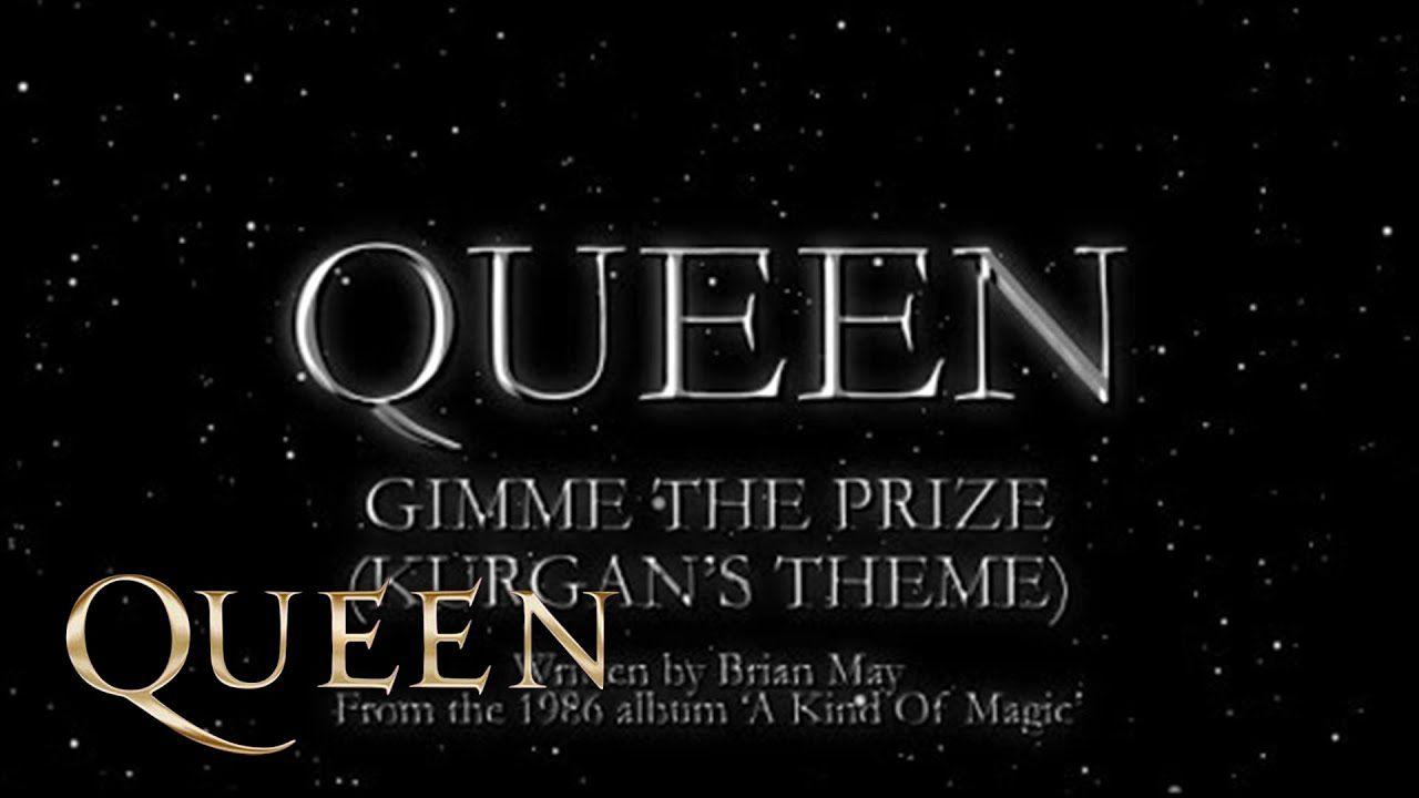 Queen Gimme The Prize Kurgan S Theme Official Lyric Video In 2020 Queen Lyrics A Kind Of Magic Kurgan