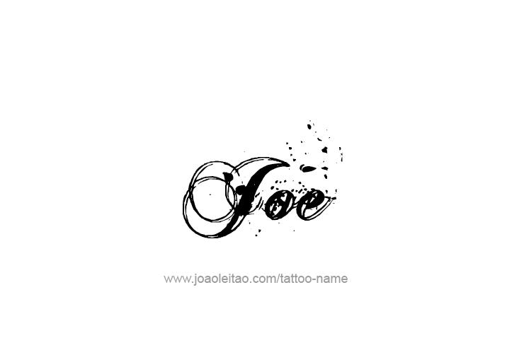 Joe Name Tattoo Designs Tattoo Designs Name Tattoo Name Tattoos