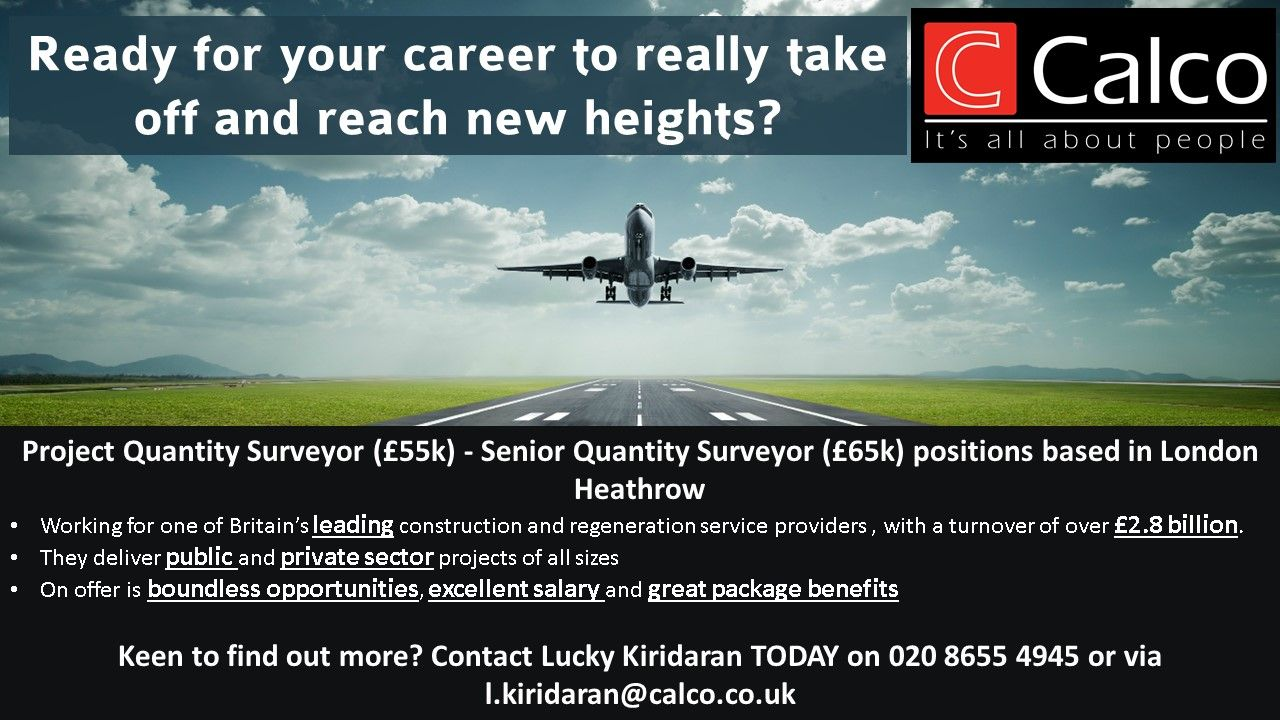 Surveyor Looking For A New Opportunity Based Close To London Heathrow Then Get In Touch With Lucky Kiridara Career Opportunities Heathrow New Opportunities
