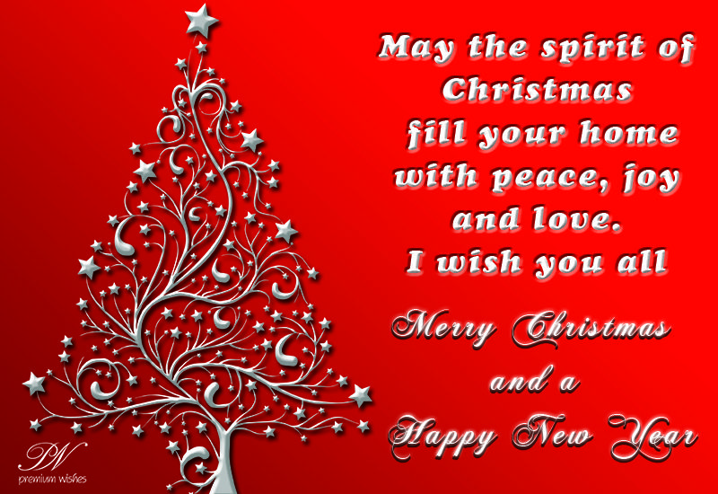 May The Spirit Of Christmas Fill Your Home With Peace Joy And Love Hope Your Christmas Is As Wonderful A Christmas Spirit Christmas Cards Christmas Greetings