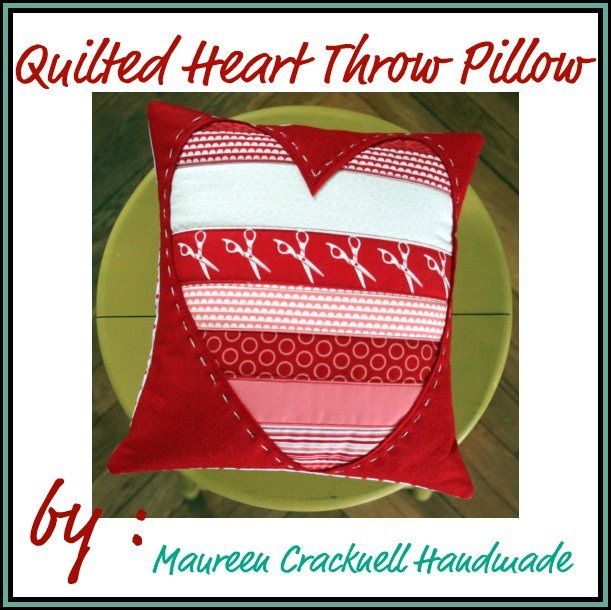 ah-mazing quilted heart throw pillow tutorial from the uber talents of @Maureen Cracknell!!!
