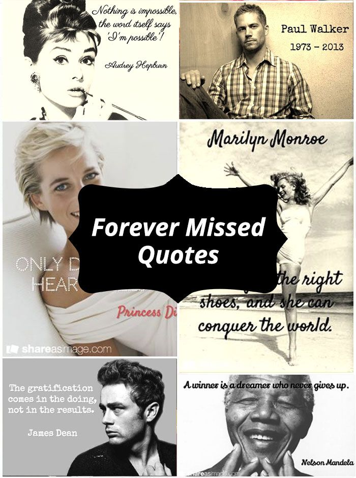Quotes from celebrities and icons that we will miss forever. http://www.pinterest.com/shareasimage/forever-missed/