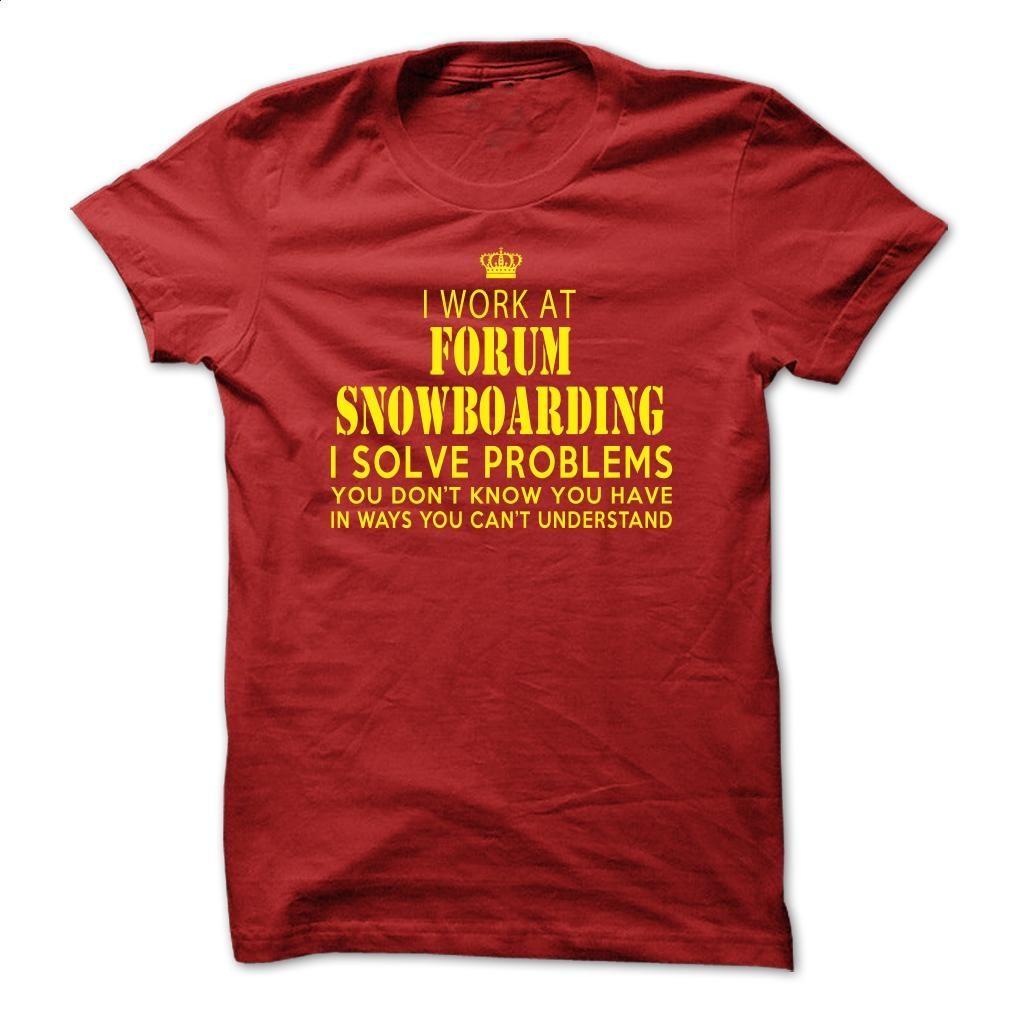 forum snowboarding T Shirt, Hoodie, Sweatshirts - tee shirts #hoodie #Tshirt