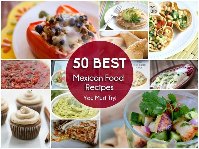 50 best mexican food recipes recipes pinterest mexican food 50 best mexican food recipes forumfinder Choice Image