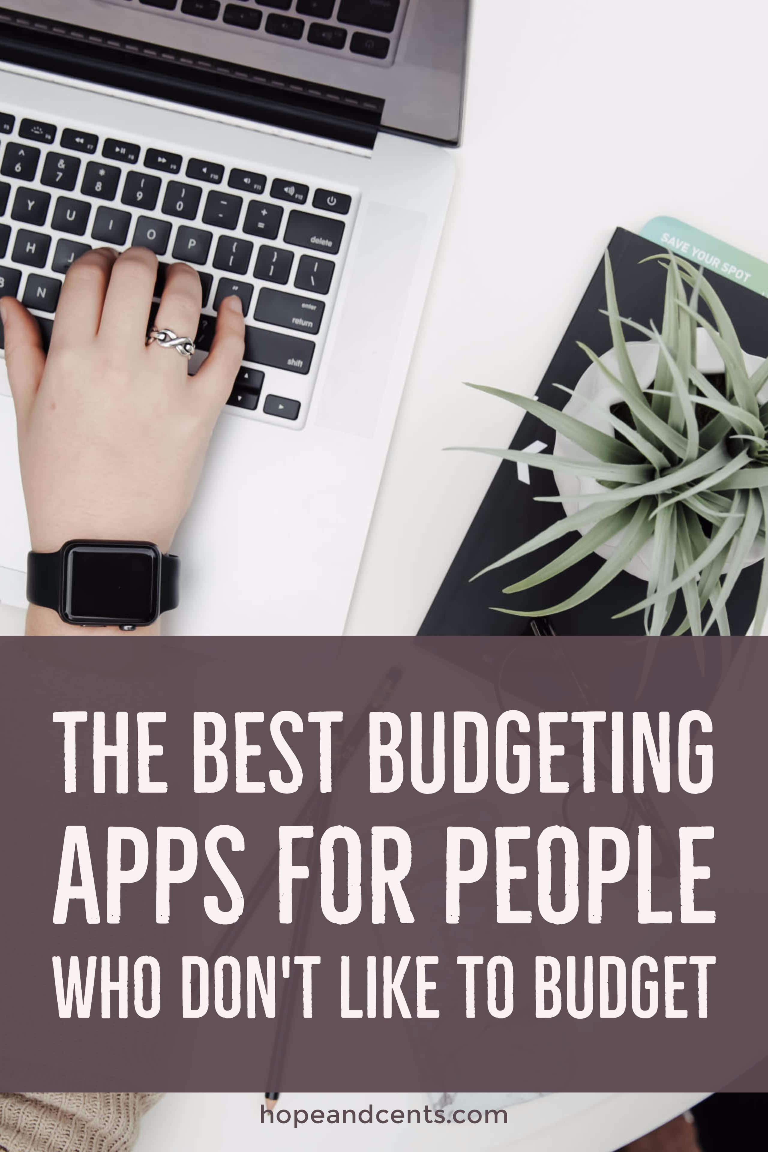 The Best Budgeting Apps For People Who Don T Like To