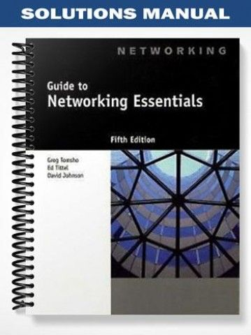 Solutions Manual For Guide To Networking Essentials 5th Edition By