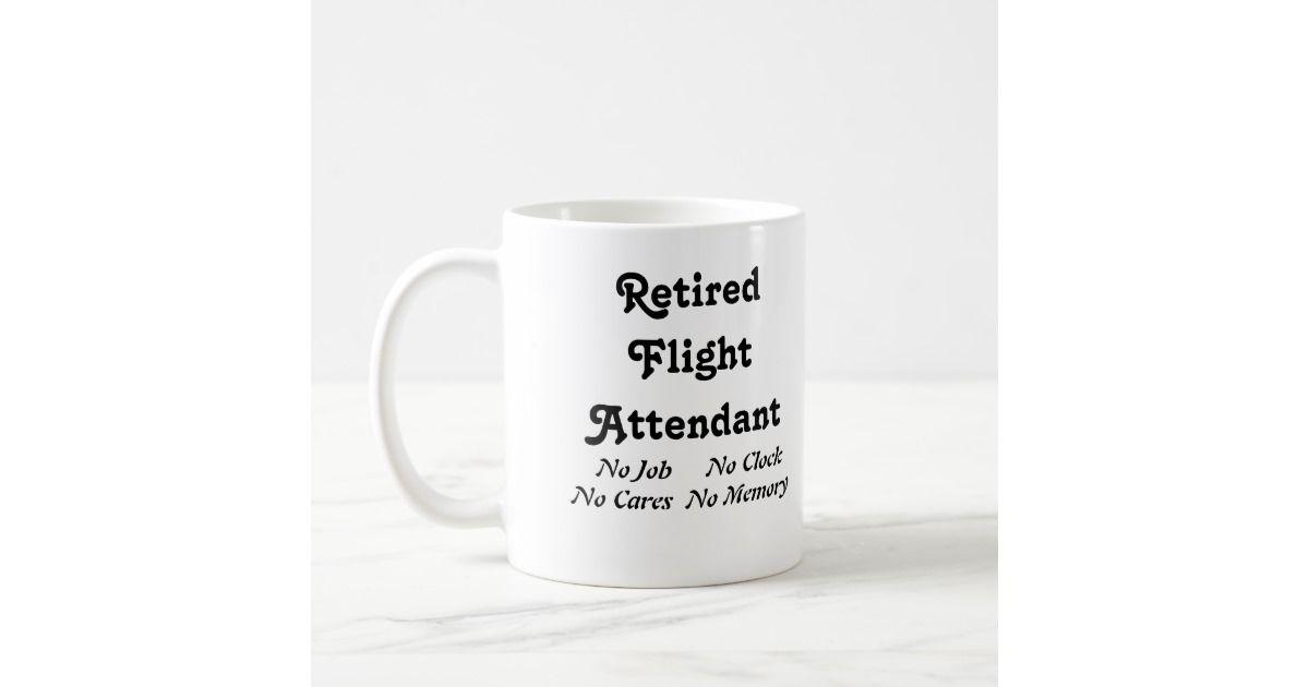 Retired Flight Attendant Coffee Mug