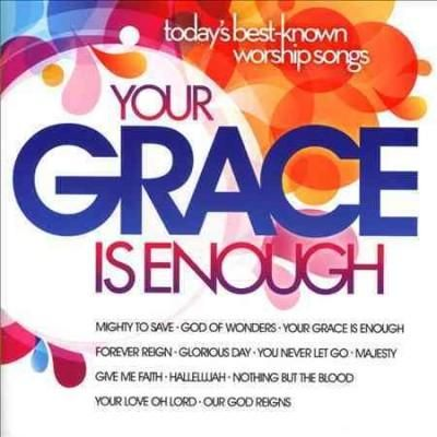 Various - Your Grace Is Enough